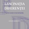 """Vintilă Mihăilescu lansează """"Fascinația Diferenței. Anii de ucenicie ai unui antropolog"""""""