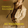 """""""Gringo Reloaded""""- concert acustic AG Weinberger"""