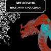 """""""Greuceanu – roman (cu un) poliţist"""", de Stelian Ţurlea, în limba engleză"""