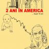 """""""2 ani în America … după 15 ani"""", de Cristian Răduță"""