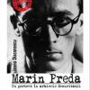 """Muzeul Național al Literaturii Române anunță o nouă apariție editorială: """"Marin Preda. Un portret în arhivele Securităţii"""""""