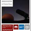 """Prezentări de astronomie la Palatul Suțu: """"Câte stele sunt pe cer?"""""""