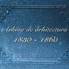 """Strângere de fonduri pentru albumul """"Arhiva de arhitectură 1830-1860"""""""