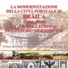 """Expoziția foto‒documentară """"Dinamica modernizării orașului portuar Brăila (1830‒1930)"""", în Noua Galerie IRCCU Veneţia"""