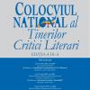 """Colocviul Naţional al Tinerilor Critici Literari """"G. Călinescu"""", ediția a IX-a, 2015"""