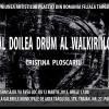 """Cristina Ploscariu expune """"Al doilea drum al Walkiriilor"""""""
