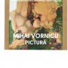 "Vernisaj Mihai Vornicu- "" Tensiuni vegetale"""
