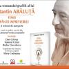 """Lansarea romanului-graffiti al lui Constantin Abăluţă, """"Femei răspântii imprevizibile"""""""
