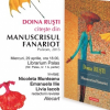 """Doina Ruști citește din """"Manuscrisul fanariot"""" la Iași"""