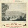 """Albumul monografic: Ionel Cândea, """"Cetatea Brăilei. Istoric. Reconstituire. Valorificare"""" (bilingv română/engleză)"""