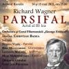 """Dirijorul Christian Badea prezintă integral în concert, cel de al treilea act al operei """"Parsifal"""" de Richard Wagner"""