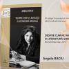 """Turneul de promovare a cărţii, """"Despre cum nu am ratat o literatură grozavă"""" de Angela Baciu, continuă!"""