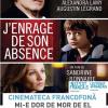 "Cinemateca francofonă: ""J'enrage de son absence"" / ""Mi-e dor de mor de el"" de Sandrine Bonnaire, la Timișoara"