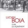 """Lucian Boia despre """"Cum s-a românizat România"""""""