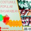 """""""Costumul popular basarabean"""", la Muzeul Național al Satului"""