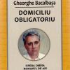 A fi la înălţimea Harului şi Darului, Gheorghe Bacalbaşa – medic şi scriitor