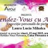 """Laura Lucia Mihalca invită publicul la """"Rendez-Vous cu ARTA"""""""