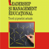 "Un volum devenit clasic: ""Leadership şi management educaţional"", de Tony Bush"