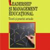 "Un volum devenit clasic: ""Leadership şi management educaţional"", de Tony Bush"