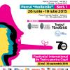 """Începe Festivalul Internațional """" Teatru, stradă și copil"""", partea a doua"""