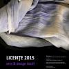 Licenţe/ Arte textile – Design textil/ 2015