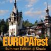 EUROPAfest Summer Edition, la Sinaia