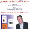 """Ionel Bușe, """"Artist în timpul său"""""""