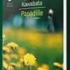 """""""Păpădiile"""" lui Yasunari Kawabata, la Humanitas de la Cișmigiu"""