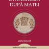 """""""Evanghelia după Matei"""" , ediția a II-a"""
