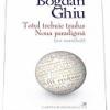"""""""Totul trebuie tradus"""", de Bogdan Ghiu, în dezbatere la București"""