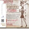 Concerto di Concerti- Orchestra barocă a Festivalului de Muzică Veche din Miercurea Ciuc, la Bucureşti