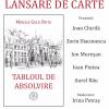 """Lansarea volumului """"Tabloul de absolvire"""" de Mircea Gelu Buta"""