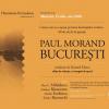 Dan C. Mihăilescu, Andreea Răsuceanu, Sandra Ecobescu și Teodor Baconschi despre Bucurestiul interbelic văzut de Paul Morand