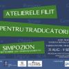"""""""Atelierele FILIT pentru traducători""""  reunesc 20 de specialiști internaționali"""