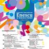 """Festivalul Internaţional """"Enescu şi muzica lumii"""" –  ediţia a XVl-a"""
