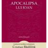 """""""Apocalipsa lui Ioan"""", traducere de Cristian Bădiliță"""