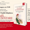 Despre viaţa cotidiană românească din jurul anului 1800, la Librăria Humanitas de la Cişmigiu