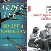 """""""Go Set a Watchman"""" (""""Du-te şi pune un străjer"""") de Harper Lee, la Editura Polirom"""