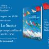 """""""Hotelul de pe acoperișul lumii. Cinci ani în Tibet"""" de Alec Le Sueur, lansat la București"""