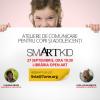 Ateliere de comunicare smARTkid pentru copii, 4-6 ani