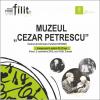 """Muzeul Literaturii Române Iași inaugurează Muzeul """"Cezar Petrescu"""""""
