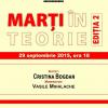 """Cristina Bogdan, la a doua ediție a dezbaterilor """"Marți în teorie"""""""