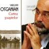 """Varujan Vosganian, preşedintele Consiliului Internaţional al Festivalului de Literatură """"Arca literară"""" din Erevan"""