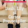 """""""Dash, Lily şi Cartea Provocărilor"""", de Rachel Cohn și David Levithan"""