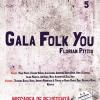 Gala FOLK YOU! FLORIAN PITTIȘ