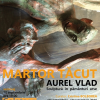 Vernisaj Aurel Vlad, la  Galeria Galateea Contemporary Art