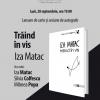 """Iza Matac lansează volumul """"Trăind în vis"""""""