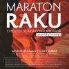 """Expoziție de artă contemporană """" Maraton Raku"""""""