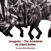 """Expoziția """"Incognito – The Architects"""" de Albert Sofian, la Galateca"""