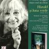 """Nora Iuga citeşte din """"Harald şi luna verde"""", la Bucureşti"""